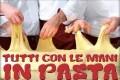 """""""Tutti con le mani in pasta""""..."""